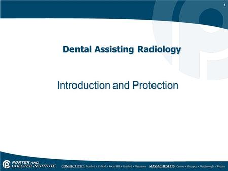 1 Dental Assisting Radiology Introduction and Protection.