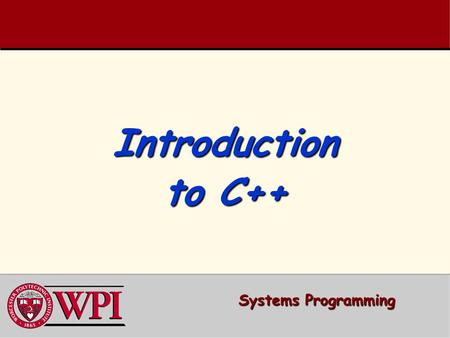 Introduction to C++ Systems Programming.