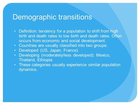 Demographic transitions