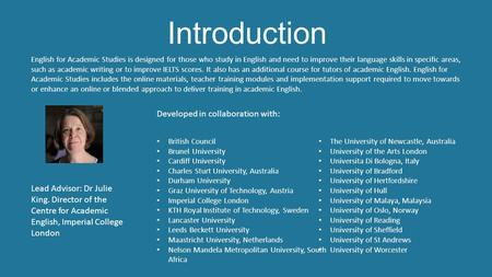 Introduction English for Academic Studies is designed for those who study in English and need to improve their language skills in specific areas, such.