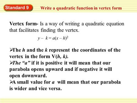 Quadratic Functions Chapter 7 Vertex Form Vertex H K Ppt Download