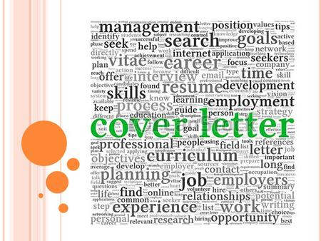 COVER LETTER TIPS- WHAT TO DO … Once you find a position that sounds promising, you should be ready to apply for it. Some ads might ask you to call for.