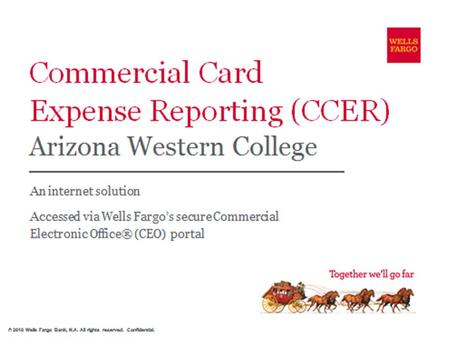 Commercial Card Expense Reporting (CCER) What is it? CCER is an Internet Reporting Solution that allows on-line access to your card transactions at any.