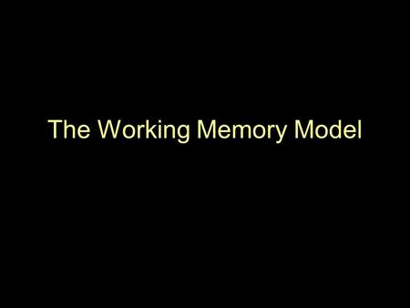 The Working Memory Model. Baddeley & Hitch 1974  They felt that STM is not just one store but a number of different stores. Why?  1 store for visual.