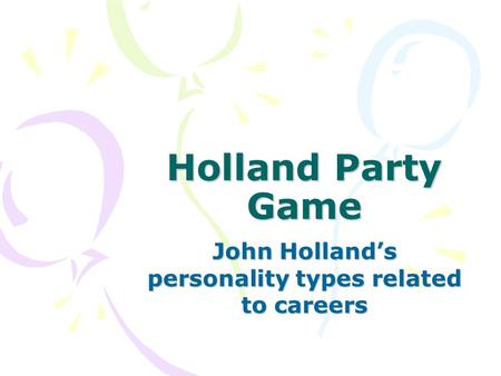 John Holland's personality types related to careers