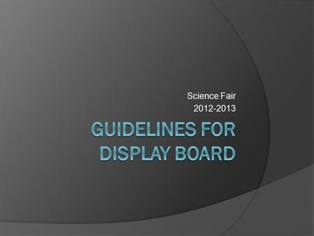 Guidelines for Display Board