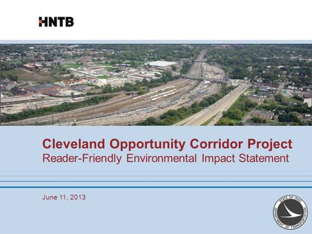 Reader-Friendly Environmental Impact Statement June 11, 2013 Cleveland Opportunity Corridor Project.