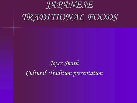JAPANESE TRADITIONAL FOODS