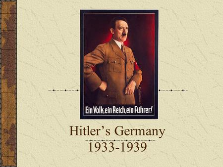 Hitler's Germany 1933-1939 1933-1939. The Economic Miracle Refused to pay reparations from VT Hybrid Economy: Some industry nationalized (VW) Capitalist.