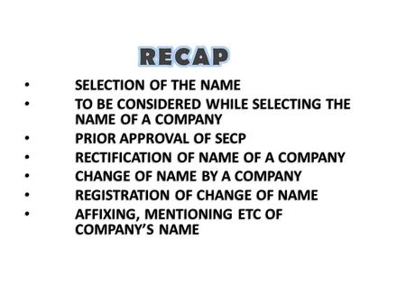 SELECTION OF THE NAME SELECTION OF THE NAME TO BE CONSIDERED WHILE SELECTING THE NAME OF A COMPANY TO BE CONSIDERED WHILE SELECTING THE NAME OF A COMPANY.