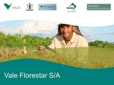 0 Vale Florestar S/A. 1 Forest Plantations – Growth Opportunities in Brazil Distribution of commercial forests across the world Fonte: Silviconsult Land.