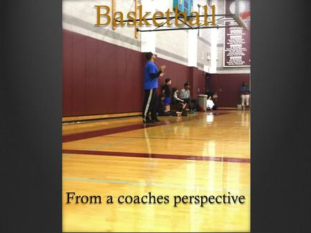 From a coaches perspective Basketball. This is a coach that is fixing two players mistakes from the first half.
