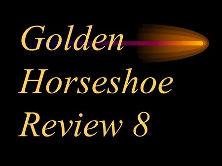 Golden Horseshoe Review 8 Morgan county is in what geographic region of West Virginia? Potomac Valley.