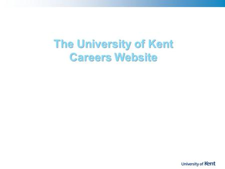 The University of Kent Careers Website. History Lesson ! 1995 Career Guide. Developed using the Guide Hypertext System originated by Professor Peter Brown.