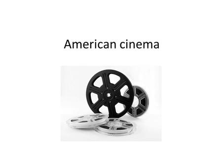 American cinema. Independent film (indie film) Hollywood cinema silent filmclassical Hollywood cinema New Hollywood.