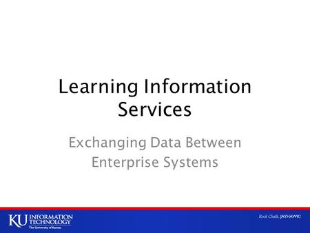 Learning Information Services Exchanging Data Between Enterprise Systems.