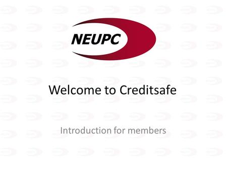 Welcome to Creditsafe Introduction for members. Creditsafe offer comprehensive Company Credit Reports for the UK and Ireland. In addition Creditsafe supply.
