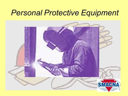 1 Personal Protective Equipment. 2 Protecting Employees from Workplace Hazards Employers must protect employees from workplace hazards such as machines,