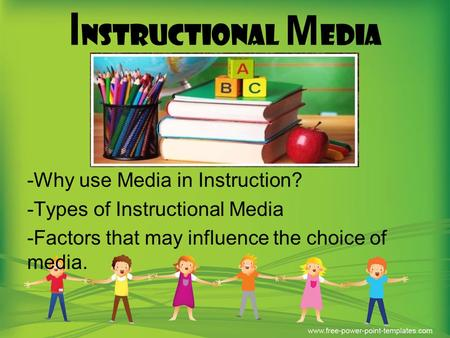 instructional media Instructional media technologies in its definition, hence the ―e‖ for electronic not surprisingly, the term e-learning evolved not from an application, but from.