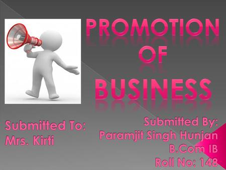 The promotion of every Business requires a process to be followed. A Number of Formalities have to be Completed before a unit can come into existence.