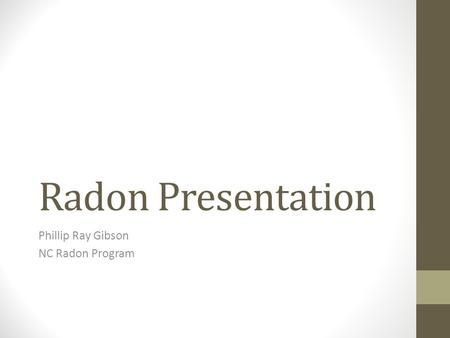 Phillip Ray Gibson NC Radon Program