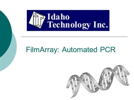FilmArray: Automated PCR