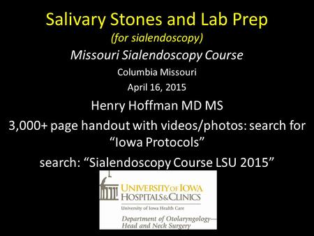 Salivary Stones and Lab Prep (for sialendoscopy)