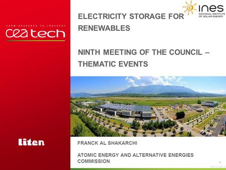 FOR174 _INES B ELECTRICITY STORAGE FOR RENEWABLES NINTH MEETING OF THE COUNCIL – THEMATIC EVENTS 1 FRANCK AL SHAKARCHI ATOMIC ENERGY AND ALTERNATIVE ENERGIES.