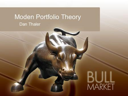 Moden Portfolio Theory Dan Thaler. Definition Proposes how rational investors will use diversification to optimize their portfolios MPT models an asset's.