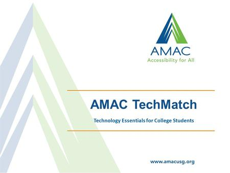 AMAC TechMatch Technology Essentials for College Students.