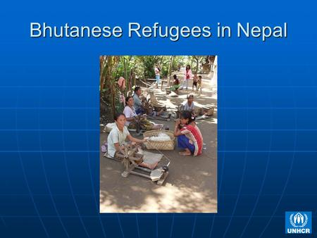 Bhutanese Refugees in Nepal. Bhutanese – Basic Facts Refugee Population - Approximately 108,000 Refugee Population - Approximately 108,000 95% are Lhotshampa.