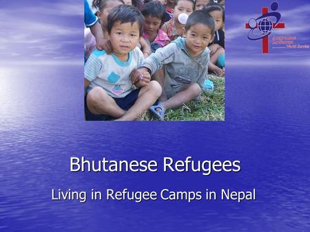 Bhutanese Refugees Living in Refugee Camps in Nepal.