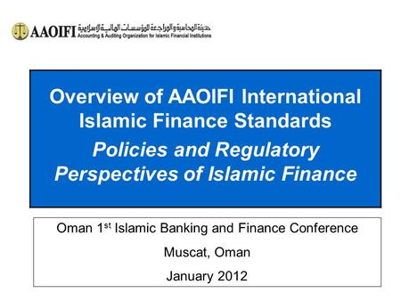 Overview of AAOIFI International Islamic Finance Standards