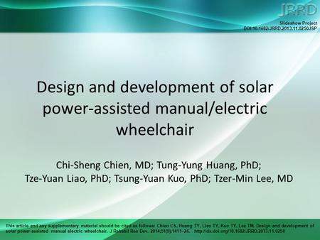 This article and any supplementary material should be cited as follows: Chien CS, Huang TY, Liao TY, Kuo TY, Lee TM. Design and development of solar power-assisted.