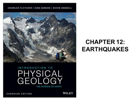 CHAPTER 12: EARTHQUAKES. Earthquakes An Earthquake is a sudden shaking of the crust.