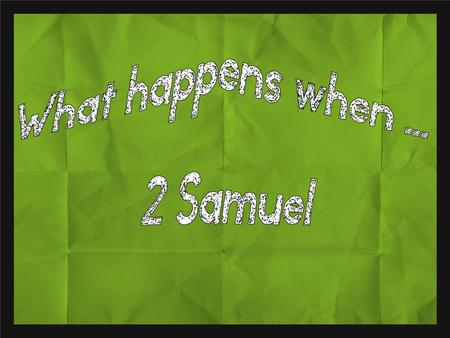 1 Samuel the story so far.... As Samuel grows old the people want him to anoint a king God leads Samuel to Saul Saul tries to go his own way and wants.