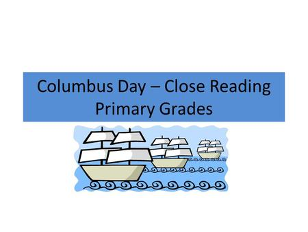 Columbus Day – Close Reading Primary Grades. Title: Christopher Columbus Date Created/Published: [no date recorded on caption card] Summary: Portrait,