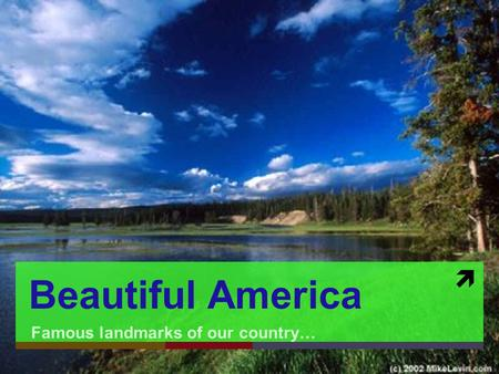  Beautiful America Famous landmarks of our country…