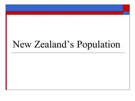 New Zealand's Population. Distribution of the population  Not distributed evenly  Some places have more people than others  Population density – is.