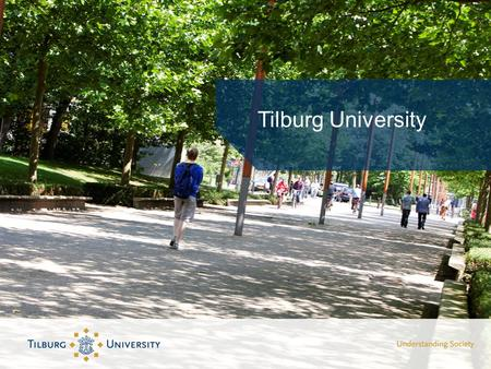 Tilburg University. Founded in 1927 Fully accredited as research university Tilburg University Specialized in Economics Business Law Social Sciences Psychology.