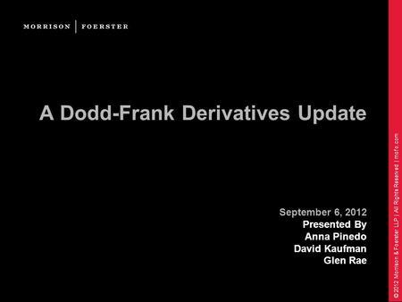 Dodd frank regulation on derivatives