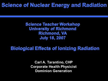 Biological Effects of Ionizing Radiation