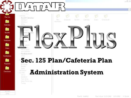Sec. 125 Plan/Cafeteria Plan Administration System.