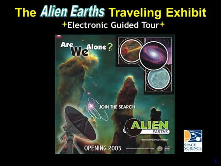 The Traveling Exhibit Electronic Guided Tour 1. Key Partners Principal Funders: 2.