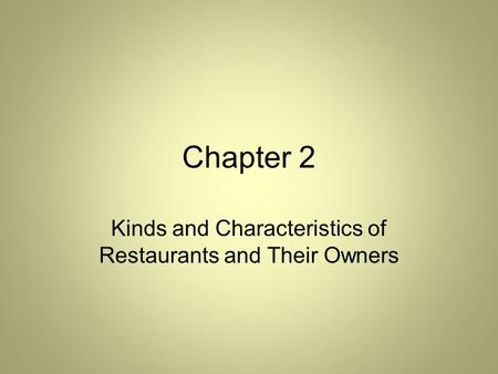 Chapter 2 Kinds and Characteristics of Restaurants and Their Owners.