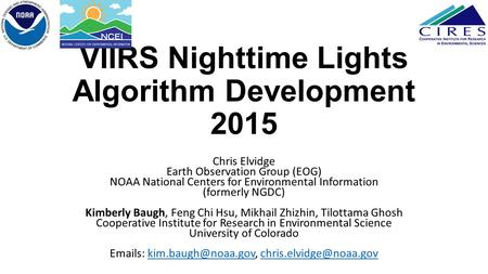 VIIRS Nighttime Lights Algorithm Development 2015