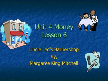 Uncle Jed's Barbershop By, Margaree King Mitchell