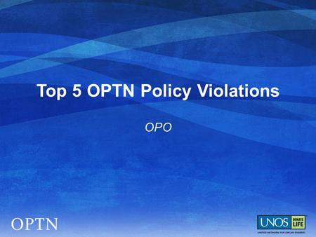 Top 5 OPTN Policy Violations