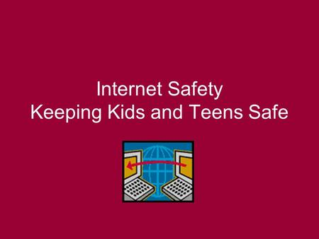 Internet Safety Keeping Kids and Teens Safe. Internet Safety Tips for Parents Set up rules for using the computer and internet. Never let your child give.