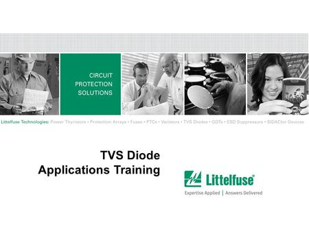 1 Version01_100407 TVS Diode Applications Training.